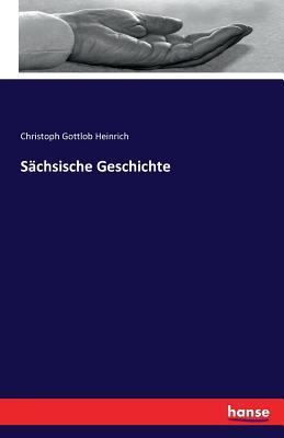 Sachsische Geschichte