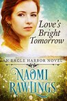 Love's Bright Tomorrow  (Eagle Harbor #6)