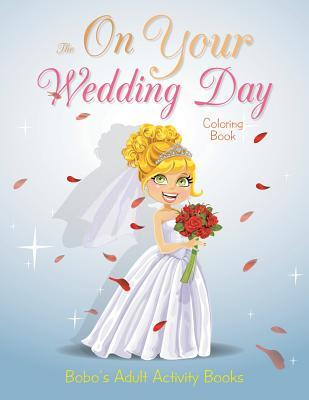 The on Your Wedding Day Coloring