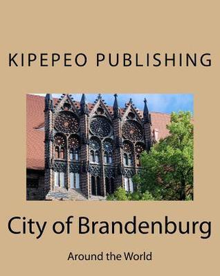 City of Brandenburg: Around the World