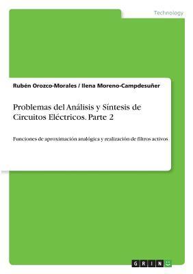 Problemas del Analisis y Sintesis de Circuitos Electricos. Parte 2