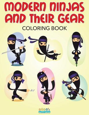 Modern Ninjas and Their Gear Coloring Book