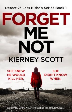 Forget Me Not (Detective Jess Bishop, #1)