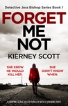 Forget Me Not (Detective Jess Bishop, #1)