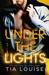 Under the Lights (Bright Lights Duet, #1)