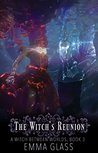 The Witch's Reunion (A Witch Between Worlds #3)