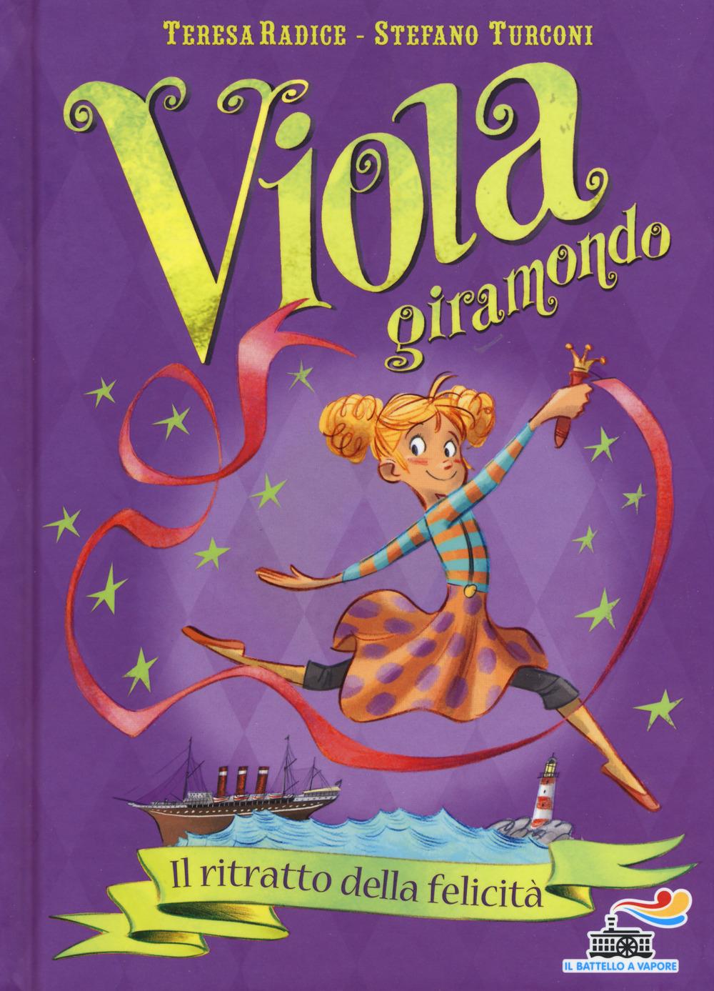 Il ritratto della felicità (Viola Giramondo #3)