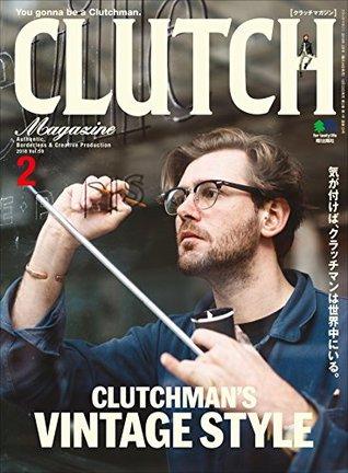 CLUTCH Magazine (クラッチマガジン)Vol.59[雑誌]