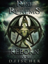 Reborn (Rise of the Realms #1)