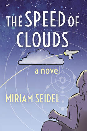 The Speed of Clouds by Miriam Seidel