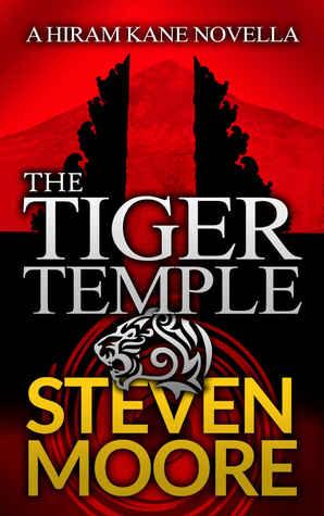 The Tiger Temple: A Hiram Kane Adventure (The Hiram Kane Adventure Series Book 0)
