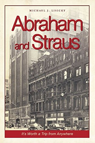 Abraham and Straus: It's Worth a Trip from Anywhere