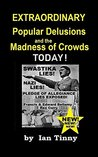 Extraordinary Popular Delusions and the Madness of Crowds Today: Swastikas, Nazis, Pledge of Allegiance Lies Exposed by Rex Curry + Francis & Edward Bellamy