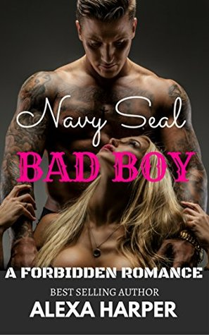 Navy Seal bad boy : A forbidden Romance with explicit adult sex