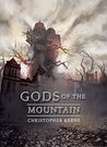 Gods of the Mountain by Christopher Keene