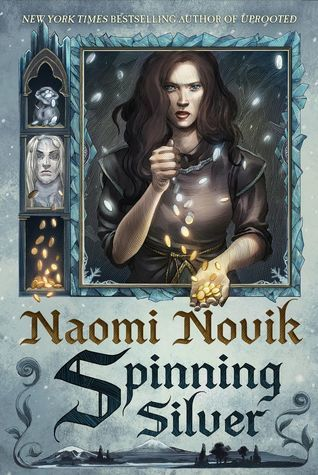 Waiting on Wednesday: Spinning Silver by Naomi Novik