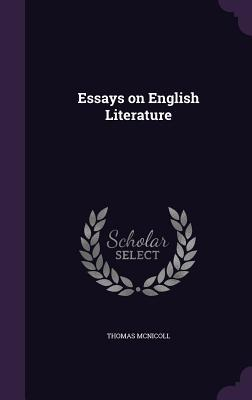 essays on english literature by thomas mcnicoll