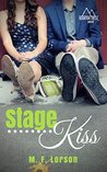 Stage Kiss (Mountain Creek Drive #1)