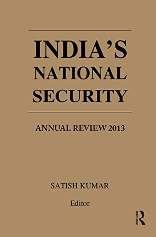 India's National Security: Annual Review 2013