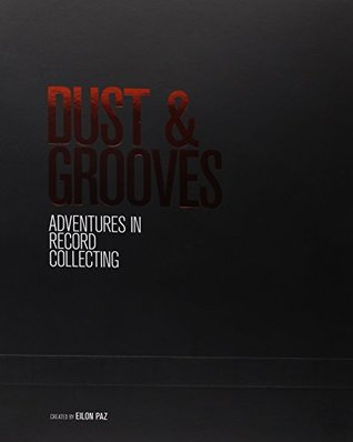 Dust & Grooves: Adventures in Record Collecting (2nd Edition) + Slip Case