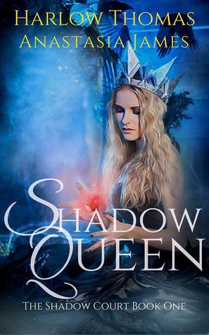 Shadow Queen  (The Shadow Court Harem #1, part 1)