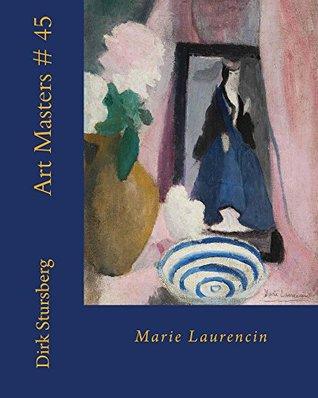 Art Masters # 45: Marie Laurencin