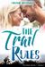 The Trail Rules by Melanie Hooyenga