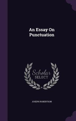 an essay on punctuation by joseph robertson