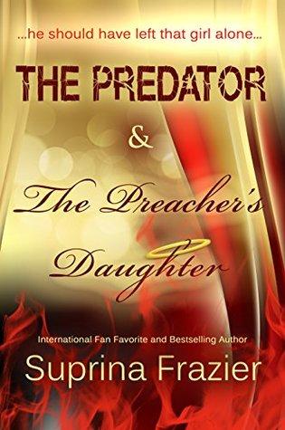 The Predator & The Preacher's Daughter
