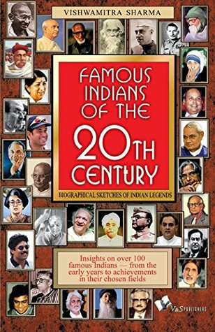 Famous Indians of the 20th Century: Biographical Sketches of Indian Legends