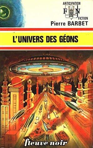 L'univers des géons (Anticipation, #598)