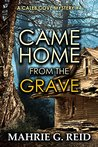 Came Home From the Grave (Caleb Cove Mystery Series Book 4)