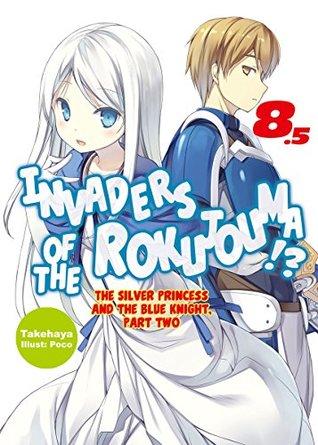 Invaders of the Rokujouma!?: Volume 8.5
