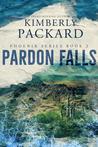 Pardon Falls (Phoenix Book 2)