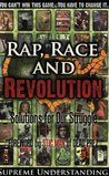 How To Hustle And Win Part 2: Rap, Race and Revolution