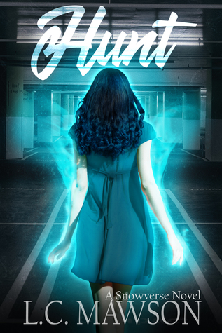 Hunt (Freya Snow, #1)