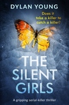 The Silent Girls (Detective Anna Gwynne #1)