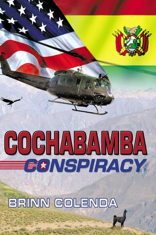 Cochabamba Conspiracy: Callahan Family Saga Book 1