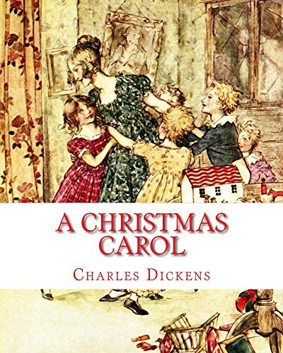 A Christmas Carol: Illustrated Children's Edition