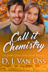 Call It Chemistry
