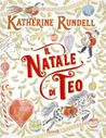 Il Natale di Teo by Katherine Rundell