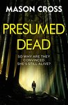 Presumed Dead (Carter Blake #5)