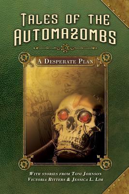 A Desperate Plan by Toni Johnson