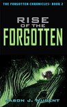 Rise of the Forgotten: The Forgotten Chronicles Book 2