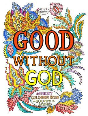 Good Without God: Atheist Coloring Book—Quotes  Sayings