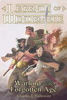 Warlord of the Forgotten Age (Legends of Windemere, #15)
