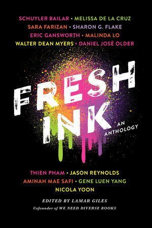 3 Reasons To Read… Fresh Ink: An Anthology, edited by Lamar Giles