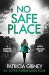 No Safe Place (Detective Lottie Parker, #4)