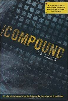 The Compound By S.A. Bodeen [Paperback]