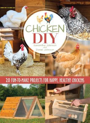 Chicken DIY 20 Fun To Make Projects For Happy And Healthy Chickens